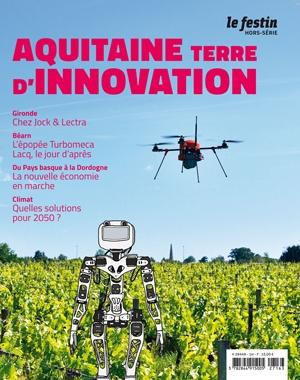 Aquitaine - Terre d'innovation | Le Festin