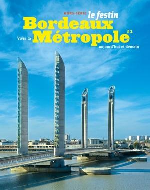 Bordeaux Métropole #1 | Le Festin