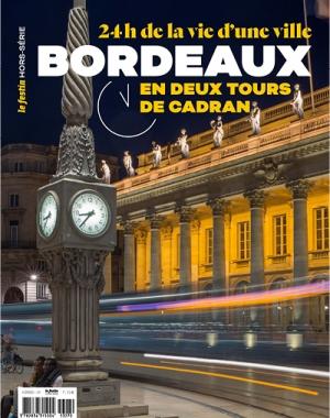 Bordeaux. 24h de la vie d'une ville