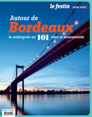 Autour de Bordeaux, la métropole en 101 sites et monuments