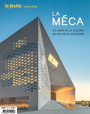 La MÉCA. Au cœur de la culture en Nouvelle-Aquitaine