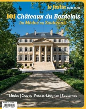 101 Châteaux du Bordelais, du Médoc au Sauternais