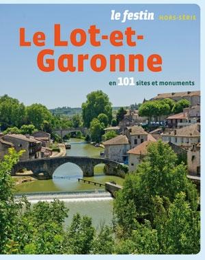 Le Lot-et-Garonne en 101 sites et monuments | Le Festin