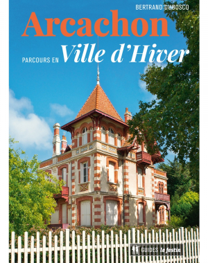 Arcachon, parcours en Ville d'Hiver (2è éd.)