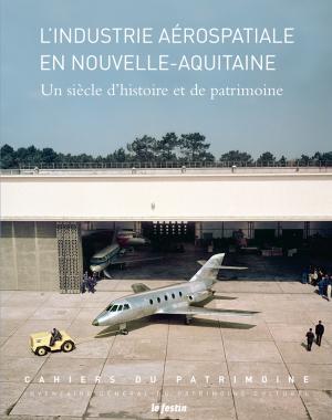 L'Industrie aérospatiale en Nouvelle-Aquitaine