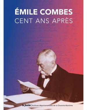 Emile Combes 100 ans après