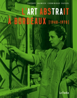 L'Art abstrait à Bordeaux 1940-1970 | Le Festin