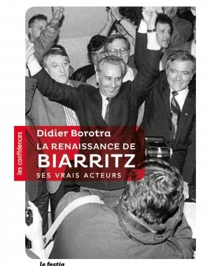 La Renaissance de Biarritz, ses vrais acteurs