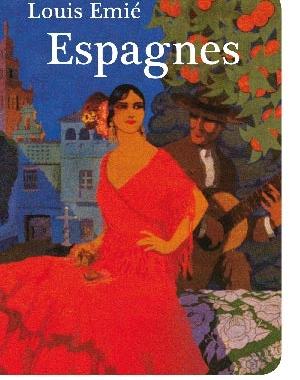 Espagnes | Louis Emié | Le Festin