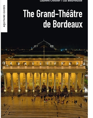 The Grand-Théâtre de Bordeaux | Le Festin