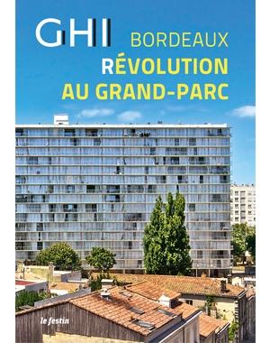 GHI Bordeaux - Révolution au grand parc - le festin - aquitanis