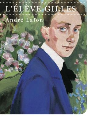 L'Élève Gilles | André Lafon | Le Festin