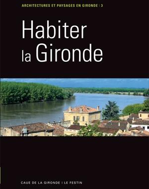 Habiter la Gironde | Le Festin