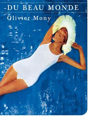 Du beau monde | Olivier Mony | Le Festin