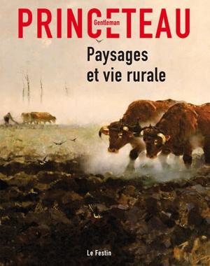 Gentleman Princeteau - 5/6 - Paysages et vie rurale | Le Festin