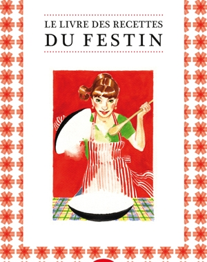 Le Livre des recettes du Festin
