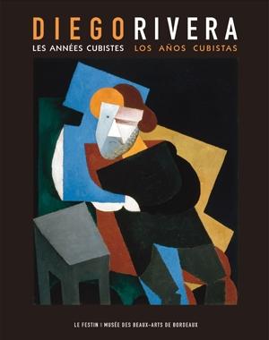 Diego Rivera - Les années cubistes | Le Festin