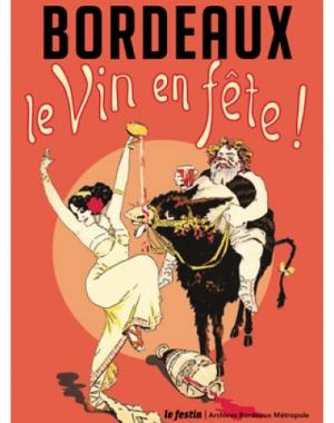 Bordeaux, le vin en fête !