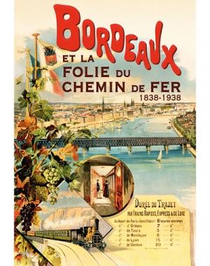 Bordeaux et la folie du chemin de fer. 1838-1938