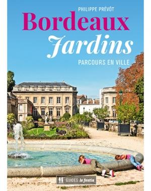 Bordeaux Jardins