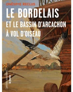 Le Bordelais et le Bassin d´Arcachon
