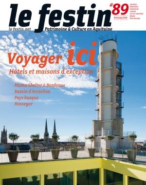Le Festin #89 - Voyager ici - Hôtels et maisons d'exception