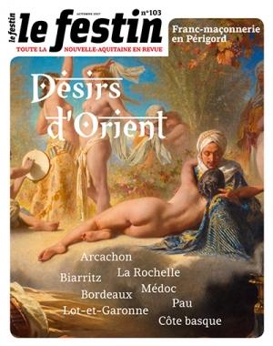 Le Festin #103 - Désirs d'Orient