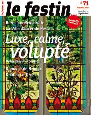 Le Festin #71 - Luxe, calme, volupté